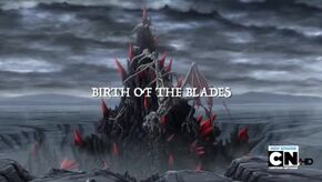 Birth of the Blades Title Card