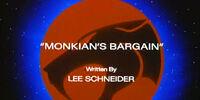 Monkian's Bargain