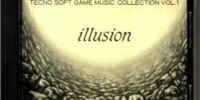 Technosoft GAME MUSIC COLLECTION VOL.1 ~ Illusion
