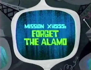Forget the Alamo Titlecard