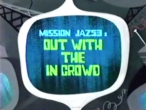 Out with the In Crowd Titlecard