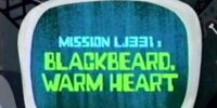 Blackbeard, Warm Heart