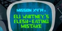 Eli Whitney's Flesh-Eating Mistake/Gallery