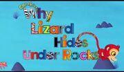 Why Lizard Hides Under Rocks