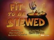 FittoBeStewed-TitleCard