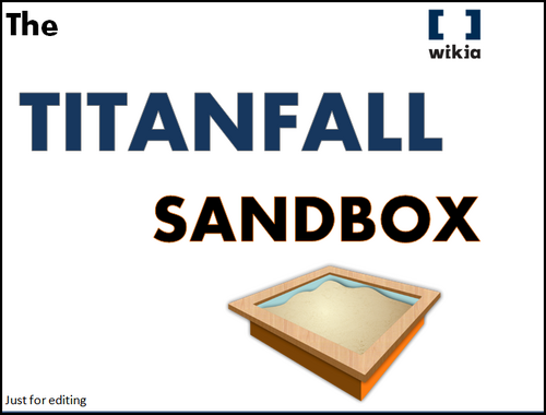 The Titanfall Sandbox Art Image - Created by SpartanPro1