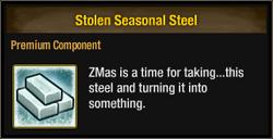 Stolen Seasonal Steel