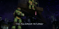 The Pulverizer Returns!