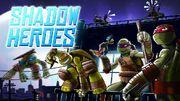 Shadow Heroes Title Card