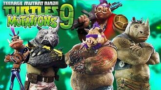 TMNT MUTATIONS and ANIMATIONS Part 9