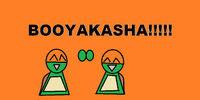 Booyakasha!