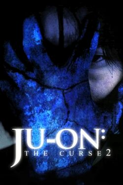 Ju-on The Curse 2