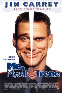 Me Myself & Irene