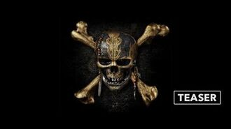 Teaser Trailer Pirates of the Caribbean Dead Men Tell No Tales