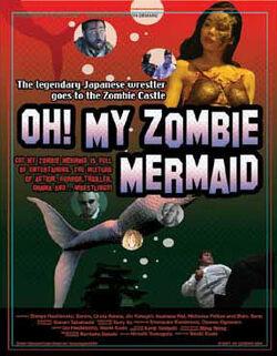 Oh My Zombie Mermaid