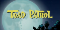 Toad Patrol (series)