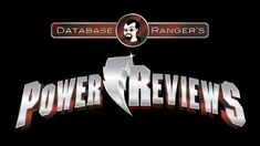 Database Ranger's Power Reviews 9 Super Samurai (Power Rangers Super Samurai Episode 1)
