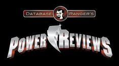 Database Ranger's Power Reviews 16 The Great Duel (Power Rangers Super Samurai Episode 17)