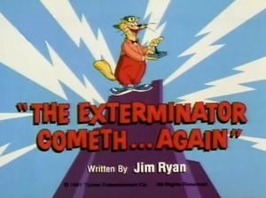 The Exterminator Cometh...Again title