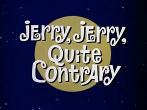 Jerry, Jerry, Quite Contrary Title Card