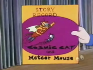 Story Record Cosmic Cat and Meteor Mouse