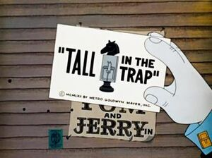 Tall in the Trap title