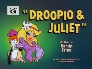 Droopio & Juliet title