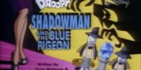 Shadowman and the Blue Pigeon