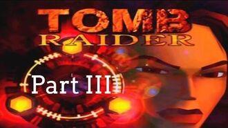 Tomb Raider 1 Walkthrough ~ Part III (?)