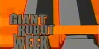 Giant Robot Week