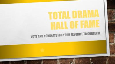 Total Drama Hall of Fame!