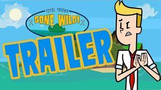 """Total Drama Gone Wild"" - Trailer!"