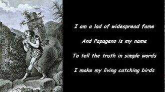 Papageno - Magic Flute (Titled English version)