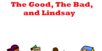 The Good, The Bad, and Lindsay