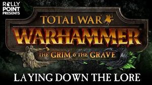 Rally Point - Laying Down the Lore The Grim & The Grave