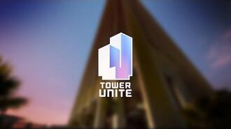 Tower Unite Early Access Trailer (Updated 2017)