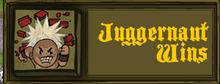 Juggernaut win screen