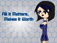 All It Matters, Makes It Worth-bg