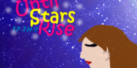 Until Stars Rise