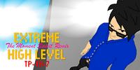 EXTREME HIGH LEVEL (The Moment Spirit Remix)
