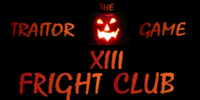 Traitor Game XIII: Fright Club