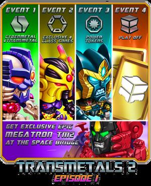 Event Transmetals 2 Episode 1