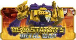 Devastator's Metal War