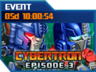 Ui event cybertron episode 3