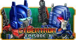 Cybertron Episode 3