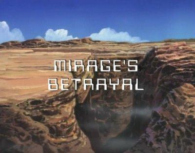 File:Mirage's Betrayal Titlecard.JPG