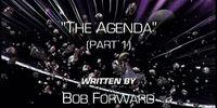 The Agenda (Part 1)