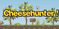 Cheese Hunter