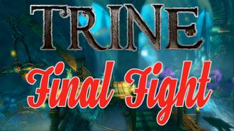 EN CZ Trine 1 - OSX - Final Fight