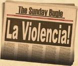 La Violencia!